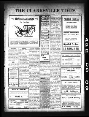 Primary view of object titled 'The Clarksville Times. (Clarksville, Tex.), Vol. 37, No. 29, Ed. 1 Friday, April 9, 1909'.