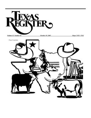 Primary view of object titled 'Texas Register, Volume 32, Number 42, Pages 7355-7552, October 19, 2007'.