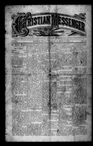 Primary view of object titled 'Christian Messenger (Bonham, Tex.), Vol. 3, No. 35, Ed. 1 Wednesday, September 5, 1877'.