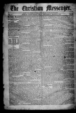 Primary view of object titled 'The Christian Messenger. (Bonham, Tex.), Vol. 2, No. 12, Ed. 1 Wednesday, March 29, 1876'.