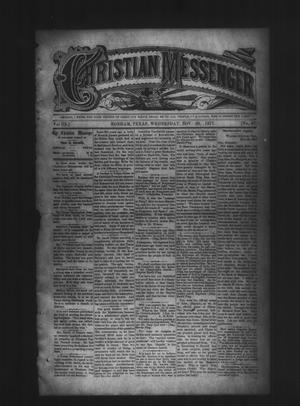 Primary view of object titled 'Christian Messenger (Bonham, Tex.), Vol. 3, No. 47, Ed. 1 Wednesday, November 28, 1877'.