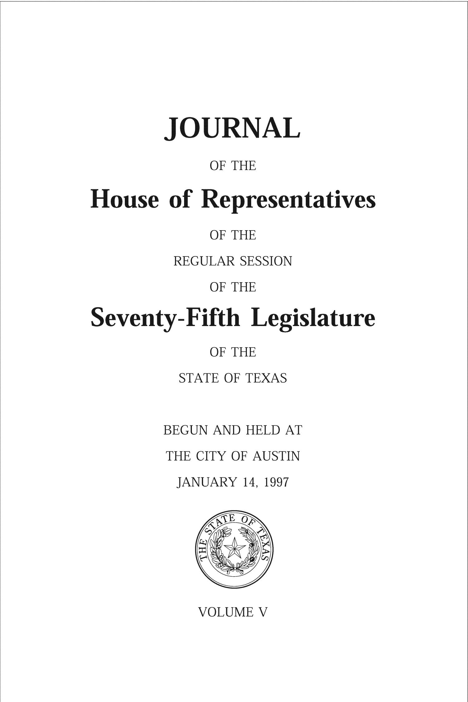 Journal of the House of Representatives of the Regular Session of the Seventy-Fifth Legislature of the State of Texas, Volume 5                                                                                                      Title Page