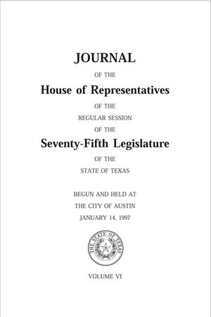 Primary view of object titled 'Journal of the House of Representatives of the Regular Session of the Seventy-Fifth Legislature of the State of Texas, Volume 6'.