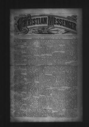Primary view of object titled 'Christian Messenger (Bonham, Tex.), Vol. 3, No. 43, Ed. 1 Wednesday, October 31, 1877'.