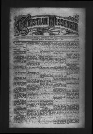 Primary view of object titled 'Christian Messenger (Bonham, Tex.), Vol. 3, No. 41, Ed. 1 Wednesday, October 17, 1877'.