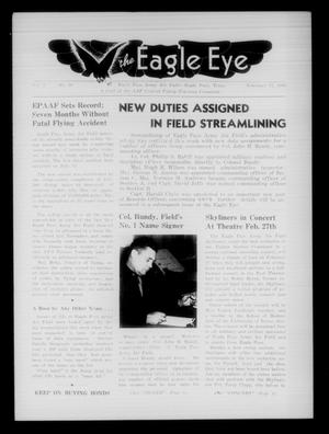 Primary view of object titled 'The Eagle Eye (Eagle Pass Army Air Field, Eagle Pass, Tex.), Vol. 3, No. 10, Ed. 1 Saturday, February 17, 1945'.
