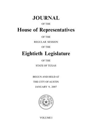 Primary view of object titled 'Journal of the House of Representatives of the Regular Session of the Eightieth Legislature of the State of Texas, Volume 1'.