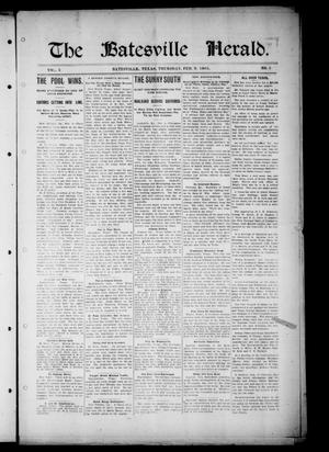 Primary view of object titled 'The Batesville Herald. (Batesville, Tex.), Vol. 5, No. 5, Ed. 1 Thursday, February 9, 1905'.