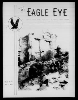 Primary view of object titled 'The Eagle Eye (Eagle Pass Army Air Field, Eagle Pass, Tex.), Vol. 2, No. 42, Ed. 1 Friday, September 22, 1944'.