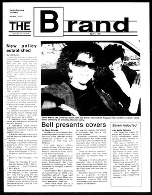 Primary view of object titled 'The Brand (Abilene, Tex.), Vol. 77, No. 6, Ed. 1, Friday, April 6, 1990'.
