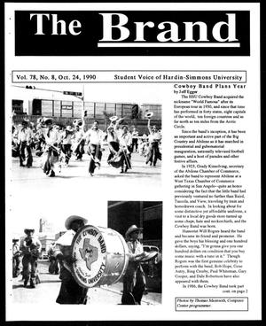 Primary view of object titled 'The Brand (Abilene, Tex.), Vol. 78, No. 8, Ed. 1, Wednesday, October 24, 1990'.