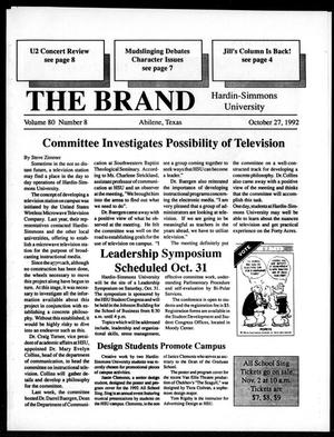 Primary view of object titled 'The Brand (Abilene, Tex.), Vol. 80, No. 8, Ed. 1, Tuesday, October 27, 1992'.