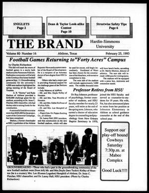 Primary view of object titled 'The Brand (Abilene, Tex.), Vol. 80, No. 16, Ed. 1, Thursday, February 25, 1993'.