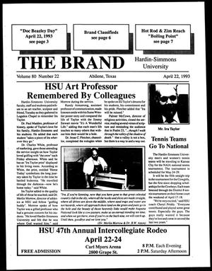 Primary view of object titled 'The Brand (Abilene, Tex.), Vol. 80, No. 22, Ed. 1, Thursday, April 22, 1993'.