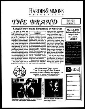 Primary view of object titled 'The Brand (Abilene, Tex.), Vol. 81, No. 17, Ed. 1, Thursday, March 3, 1994'.