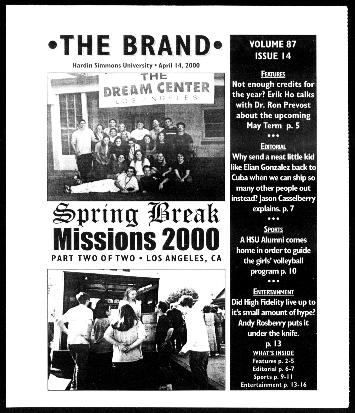The Brand (Abilene, Tex.), Vol. 87, No. 14, Ed. 1, Friday, April 14, 2000                                                                                                      [Sequence #]: 1 of 16