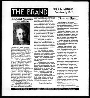 Primary view of object titled 'The Brand (Abilene, Tex.), Vol. 89, No. 13, Ed. 1, Thursday, April 25, 2002'.