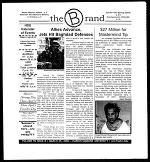 Primary view of object titled 'The Brand (Abilene, Tex.), Vol. 90, No. 8, Ed. 1, Tuesday, March 25, 2003'.