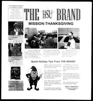 Primary view of object titled 'The HSU Brand (Abilene, Tex.), Vol. 92, No. 8, Ed. 1, Tuesday, November 30, 2004'.
