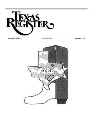 Primary view of object titled 'Texas Register, Volume 43, Number 5, Pages 491-638, February 2, 2018'.