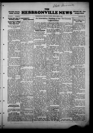 Primary view of object titled 'The Hebbronville News (Hebbronville, Tex.), Vol. 6, No. 13, Ed. 1 Wednesday, April 10, 1929'.
