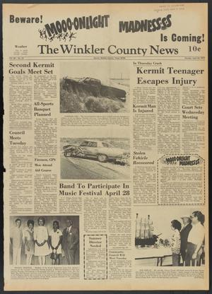 Primary view of object titled 'The Winkler County News (Kermit, Tex.), Vol. 36, No. 10, Ed. 1 Monday, April 24, 1972'.