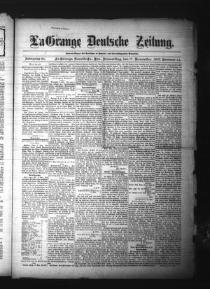 Primary view of object titled 'La Grange Deutsche Zeitung. (La Grange, Tex.), Vol. 21, No. 14, Ed. 1 Thursday, November 17, 1910'.