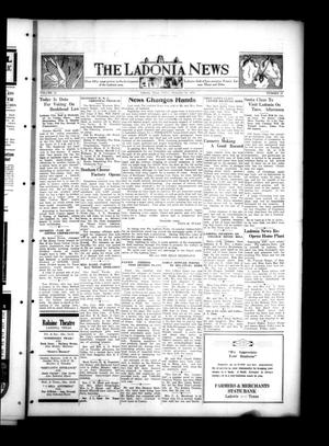 Primary view of object titled 'The Ladonia News (Ladonia, Tex.), Vol. 54, No. 37, Ed. 1 Friday, December 14, 1934'.