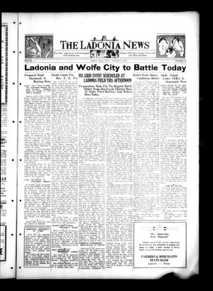 Primary view of object titled 'The Ladonia News (Ladonia, Tex.), Vol. 54, No. 32, Ed. 1 Friday, November 9, 1934'.