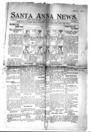 Primary view of object titled 'Santa Anna News. (Santa Anna, Tex.), Vol. 24, No. 15, Ed. 1 Friday, May 13, 1910'.