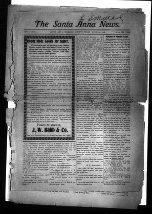 Primary view of object titled 'The Santa Anna News. (Santa Anna, Tex.), Vol. 17, No. 13, Ed. 1 Friday, April 10, 1903'.