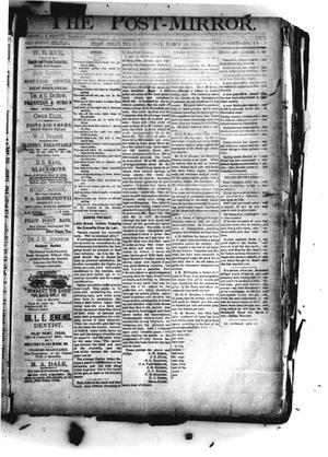 Primary view of object titled 'The Post-Mirror. (Pilot Point, Tex.), Vol. 1, No. 7, Ed. 1 Saturday, March 24, 1888'.