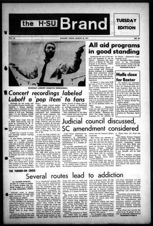 Primary view of The H-SU Brand (Abilene, Tex.), Vol. 56, No. 48, Ed. 1, Tuesday, March 30, 1971