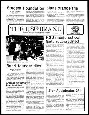 Primary view of object titled 'The HSU Brand (Abilene, Tex.), Vol. 70, No. 1, Ed. 1, Friday, January 23, 1981'.