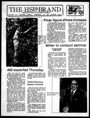The HSU Brand (Abilene, Tex.), Vol. 70, No. 4, Ed. 1, Monday, February 16, 1981