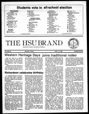 Primary view of object titled 'The HSU Brand (Abilene, Tex.), Vol. 68, No. 7, Ed. 1, Monday, April 19, 1982'.