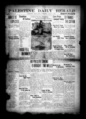 Primary view of Palestine Daily Herald (Palestine, Tex), Vol. 11, No. 288, Ed. 1 Friday, August 1, 1913
