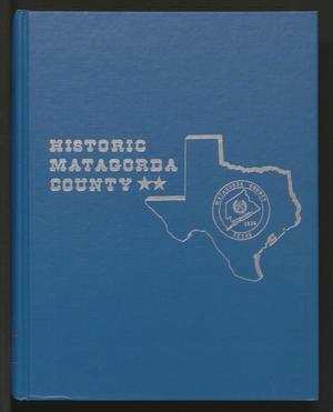 Historic Matagorda County, Volume 2