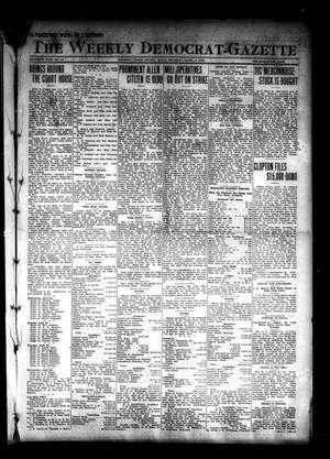 Primary view of object titled 'The Weekly Democrat-Gazette (McKinney, Tex.), Vol. 30, No. 11, Ed. 1 Thursday, April 17, 1913'.