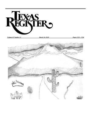 Primary view of object titled 'Texas Register, Volume 43, Number 11, Pages 1531-1764, March 16, 2018'.