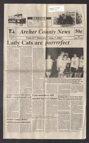 Primary view of Archer County News (Archer City, Tex.), No. 23, Ed. 1 Thursday, June 7, 2001