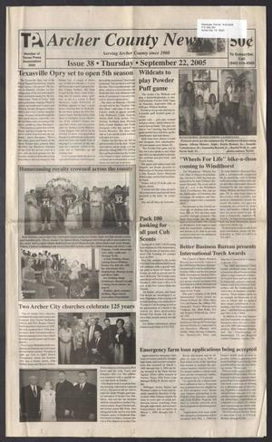 Primary view of object titled 'Archer County News (Archer City, Tex.), No. 38, Ed. 1 Thursday, September 22, 2005'.