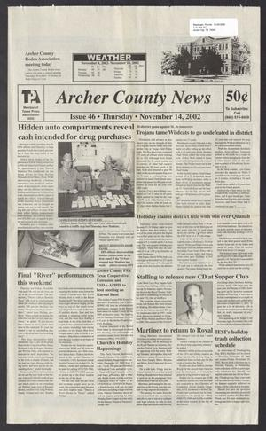 Primary view of object titled 'Archer County News (Archer City, Tex.), No. 46, Ed. 1 Thursday, November 14, 2002'.