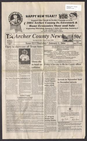 Primary view of object titled 'Archer County News (Archer City, Tex.), No. 1, Ed. 1 Thursday, January 1, 2004'.