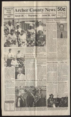 Archer County News (Archer City, Tex.), No. 26, Ed. 1 Thursday, June 26, 1997