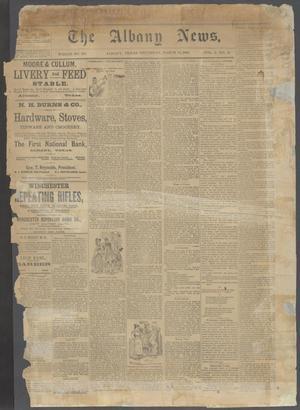 The Albany News. (Albany, Tex.), Vol. 5, No. 50, Ed. 1 Thursday, March 14, 1889