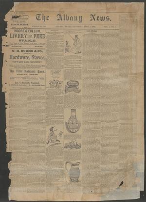 The Albany News. (Albany, Tex.), Vol. 6, No. 1, Ed. 1 Thursday, April 4, 1889