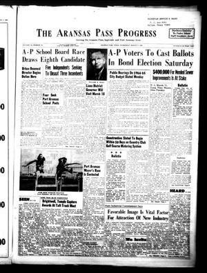 Primary view of object titled 'The Aransas Pass Progress (Aransas Pass, Tex.), Vol. 55, No. 51, Ed. 1 Wednesday, March 11, 1964'.
